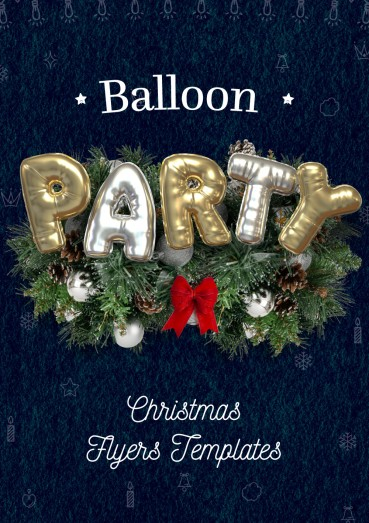 Balloon Party, Christmas Flyers Templates By Clabii on Pagephilia